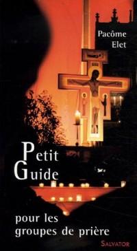 Petit guide pour les groupes de prière