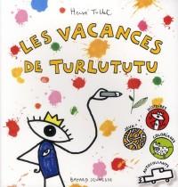 Vacances de Turlututu