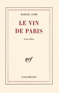 Le vin de paris. nouvelles