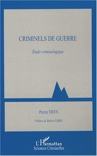 Criminels de guerre : Etude criminologique