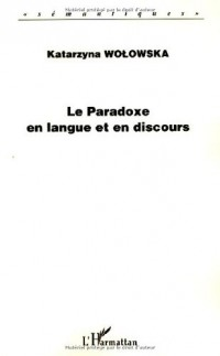 Le Paradoxe en langue et en discours