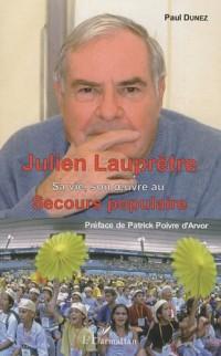 Julien Lauprêtre : Sa vie, son oeuvre au secours populaire