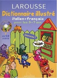 Dictionnaire Illustré : Italien, CP-CE1, 5-7 ans (CD audio inclus)