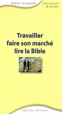 Travailler, faire son marché et lire la Bible