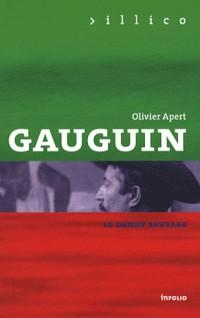 Gauguin. Peinture, écriture, aventure