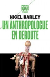Un anthropologue en déroute [Poche]