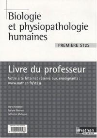 Biologie et physiopathologie humaines 1e ST2S : Livre du professeur