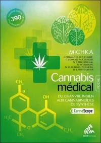 Cannabis médical - Du chanvre indien aux cannabinoïdes de synthèse - Edition Poche