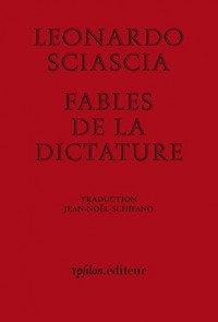Fables de la dictature : Suivi de Dictature en fable