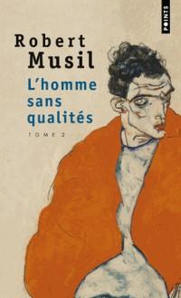 L'Homme sans qualité tome 2 (2)