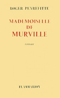 Mademoiselle de Murville (livre non massicoté)