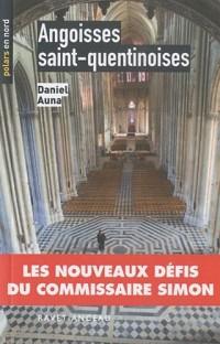 Angoisses saint-quentinoises