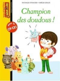 Champion des doudous !