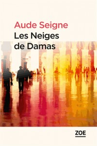Neiges de Damas (les)