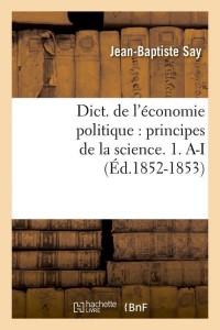 Dict  Eco Politique 1  a I  ed 1852 1853