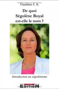 De quoi Ségolène Royal est-elle le nom ?