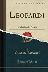 Leopardi: Traduction Et Notice (Classic Reprint)