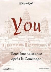 You : Deuxième naissance après le Cambodge