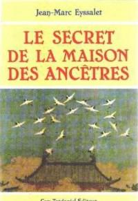 Secret de la Maison des Ancetres (le)