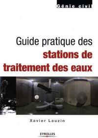 Guide pratique des stations de traitement des eaux