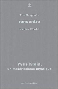 Yves Klein, un matérialisme mystique