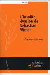 L'Insolite Evasion de Sebastian Wimer