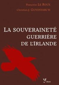 La souveraineté guerrière de l'Irlande