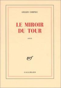 Le Miroir du tour