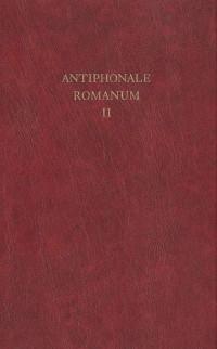 Antiphonale romanum in canto gregoriano ad exemplar ordinis cantus officii dispositum : Tome 2, Ad vesperas in dominicis et festis