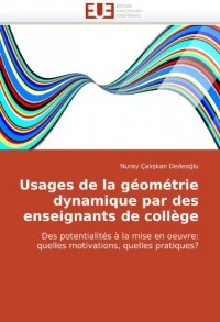 Usages de la géométrie dynamique par des enseignants de collège