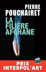 La filière afghane [Poche]