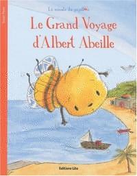 Le Grand Voyage d'Albert Abeille