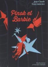 Pinok et Barbie : Là où les enfants n'ont rien [Poche]