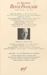La Nouvelle Revue Française, N° 594, juin 2010 : La littérature et l'espace
