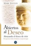 Abiertos Al Deseo/ Open To Desire