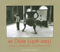 En Chine, 1978-2003