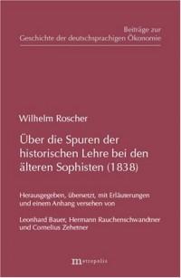 über die Spuren der historischen Lehre bei den älteren Sophisten (1838)