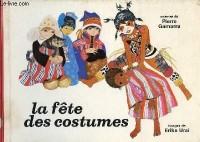 La fête des costumes