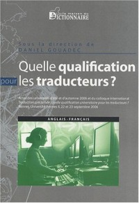 Traduction, terminologie, rédaction : Actes des universités d'été et d'automne 2006, actes du colloque international, septembre 2006