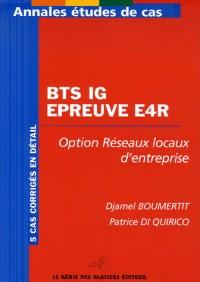 BTS IG Epreuve E4R : Option Réseaux locaux d'entreprise