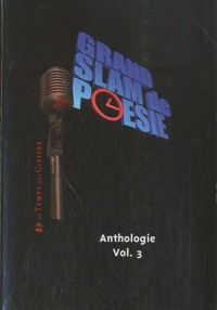 Grand Slam de Poesie Volume III