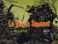 La Voie du Samouraï, Tome 1 : La lame et le vent