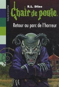 Retour au parc de l'Horreur