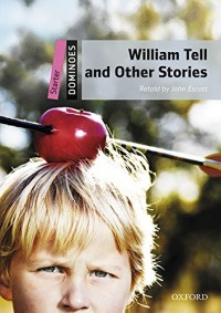 Dominoes 2e Starter William Tell & Other Stories Mp3 Pack