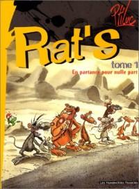 Rat's, tome 1 : En partance pour nulle part