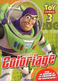 Toy Story 3 : Coloriage, avec un poster et un calendrier des anniversaires !