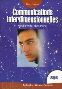 Communications interdimensionnelles : Contacts avec les Mondes de Lumière