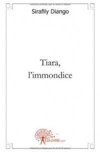 Tiara, l'immondice