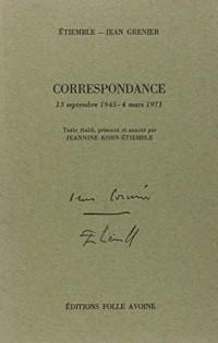 Correspondance: 13 septembre 1945-4 mars 1971