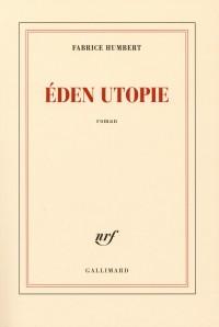 Éden Utopie